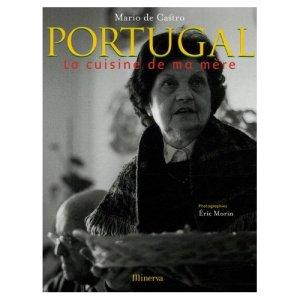 Portugal, la cuisine de ma mere